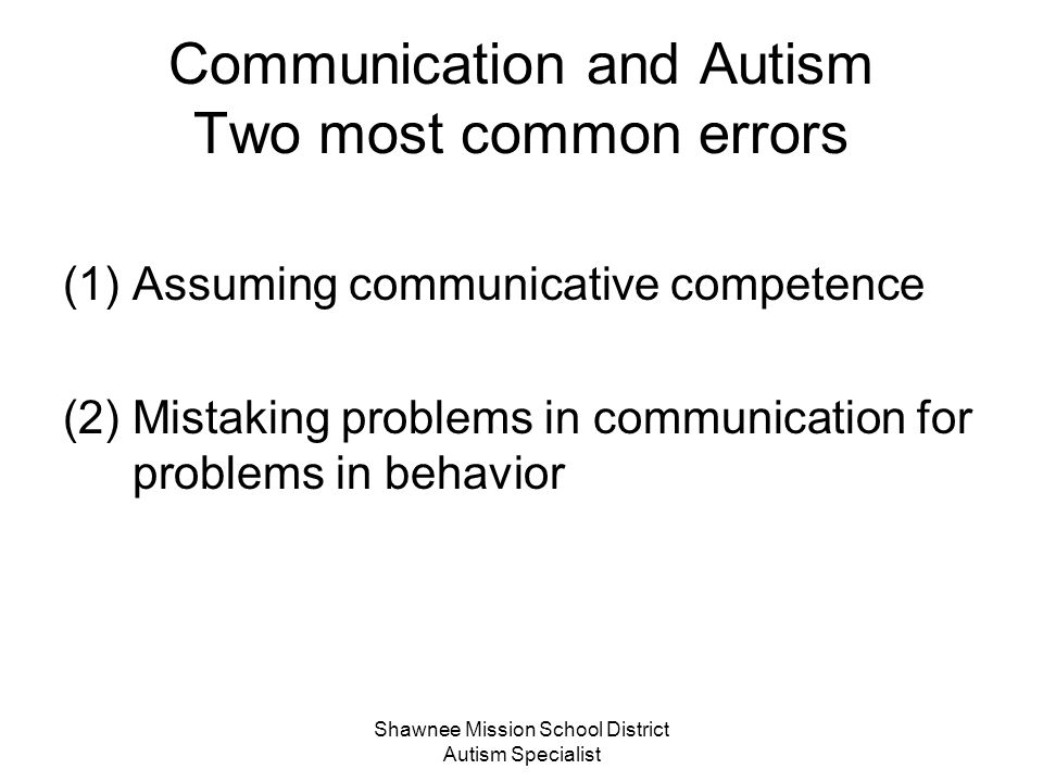 Communication and Autism Two most common errors