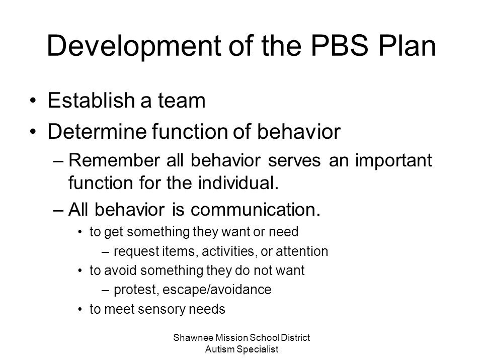 Development of the PBS Plan