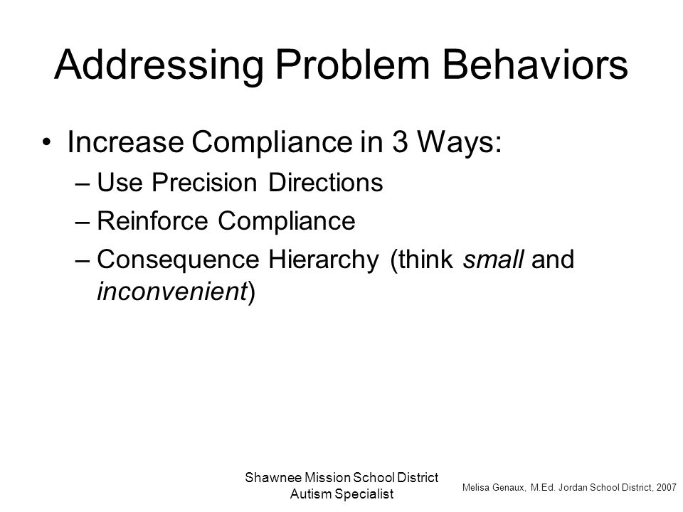 Addressing Problem Behaviors