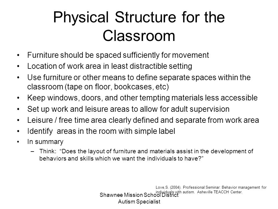 Physical Structure for the Classroom