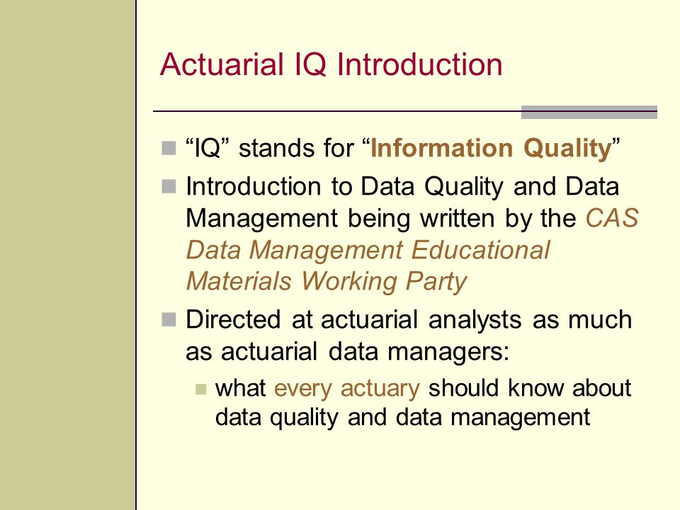 Actuarial IQ Introduction