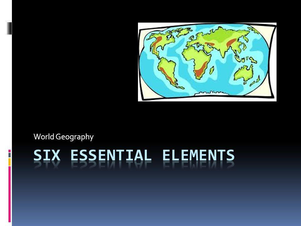 Six Essential Elements