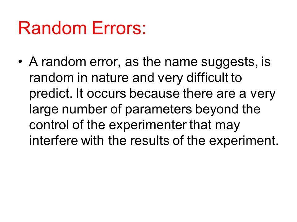 Random Errors: