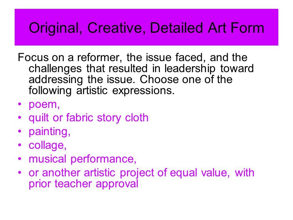 Original, Creative, Detailed Art Form