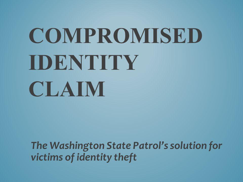 Compromised Identity Claim