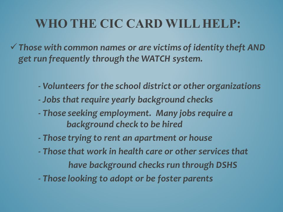 Who the cic card will help:
