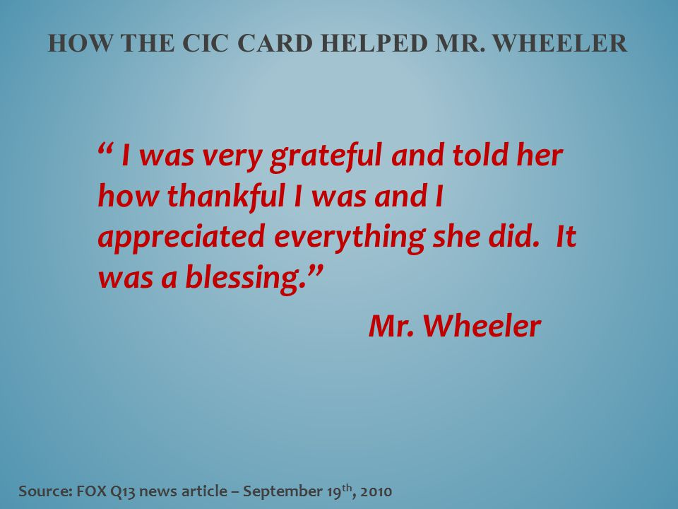 How the cic card helped mr. wheeler