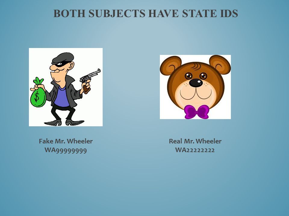 Both subjects have state ids