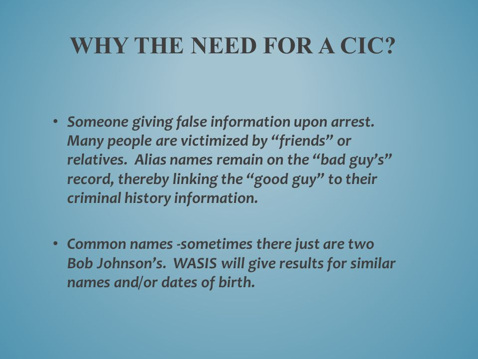 Why the need for a cic