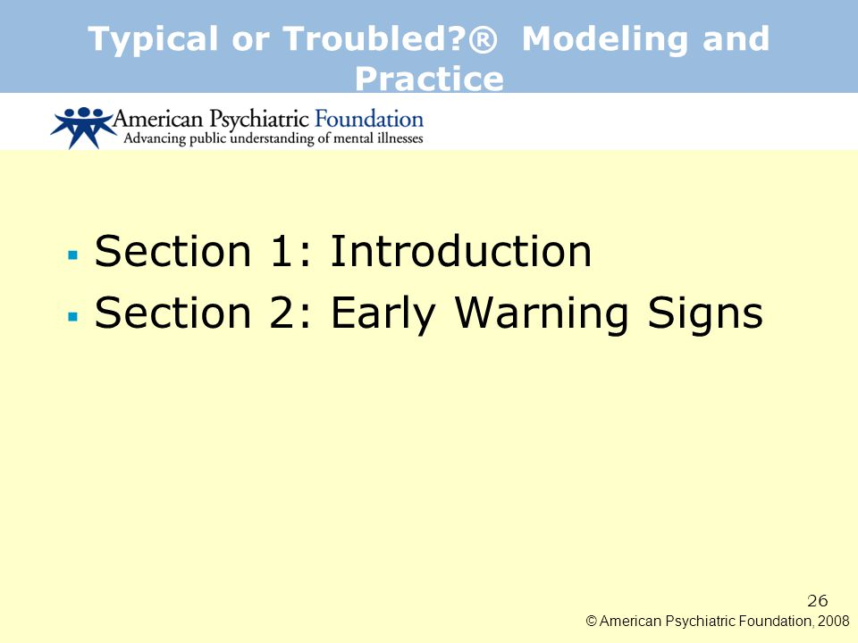 Typical or Troubled ® Modeling and Practice