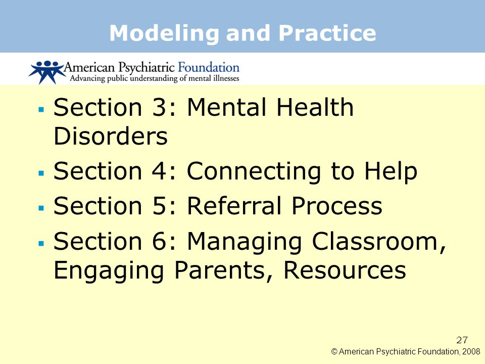 Section 3: Mental Health Disorders Section 4: Connecting to Help