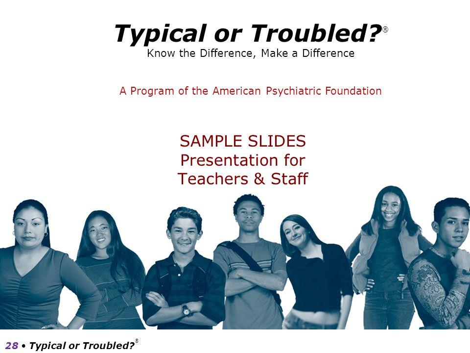 SAMPLE SLIDES Presentation for Teachers & Staff