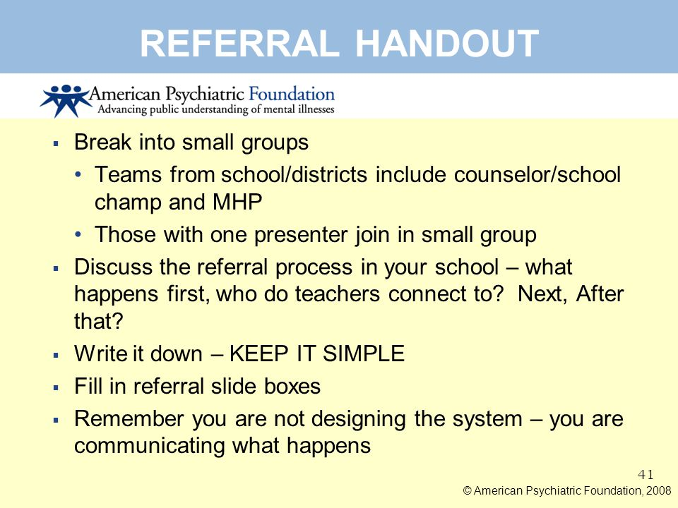 REFERRAL HANDOUT Break into small groups