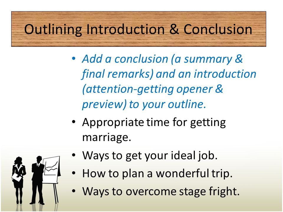 Outlining Introduction & Conclusion