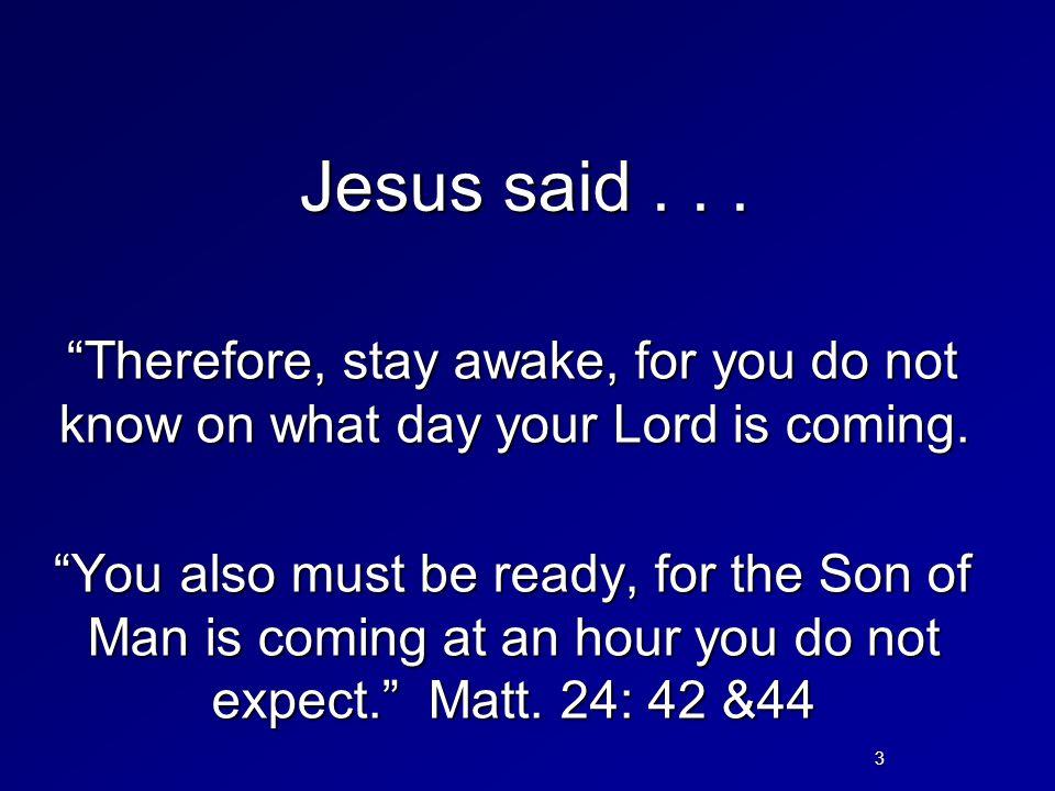 Jesus said . . .