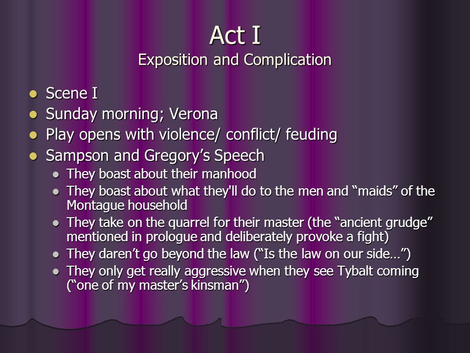 Act I Exposition and Complication