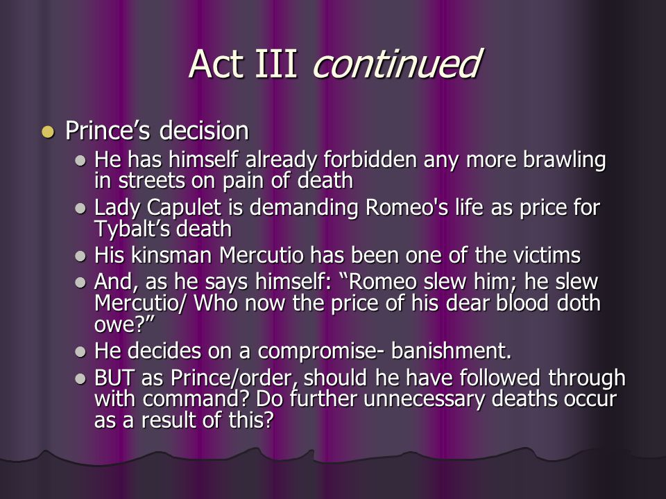 Act III continued Prince's decision