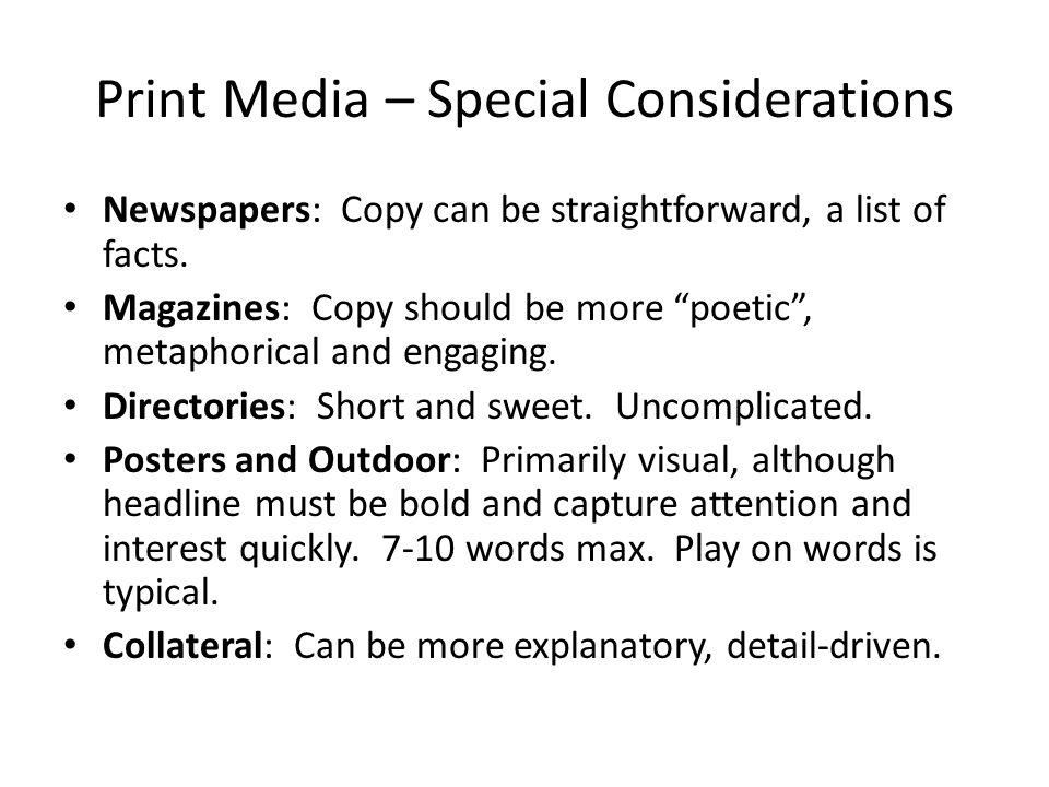 Print Media – Special Considerations