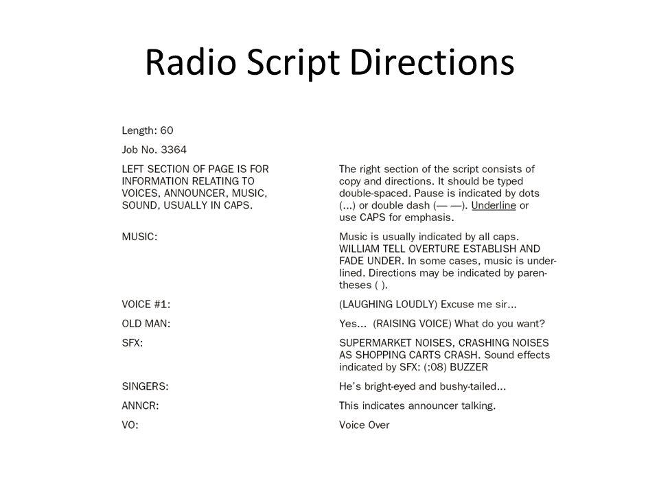 Radio Script Directions