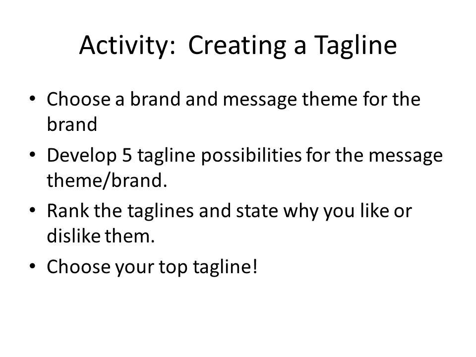 Activity: Creating a Tagline