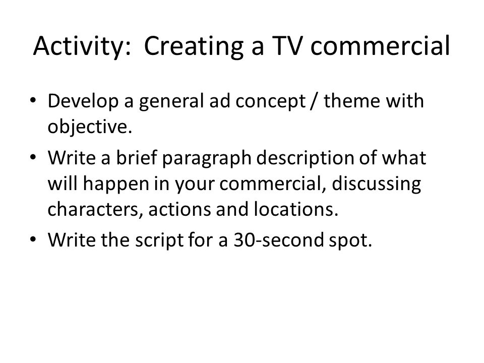 Activity: Creating a TV commercial