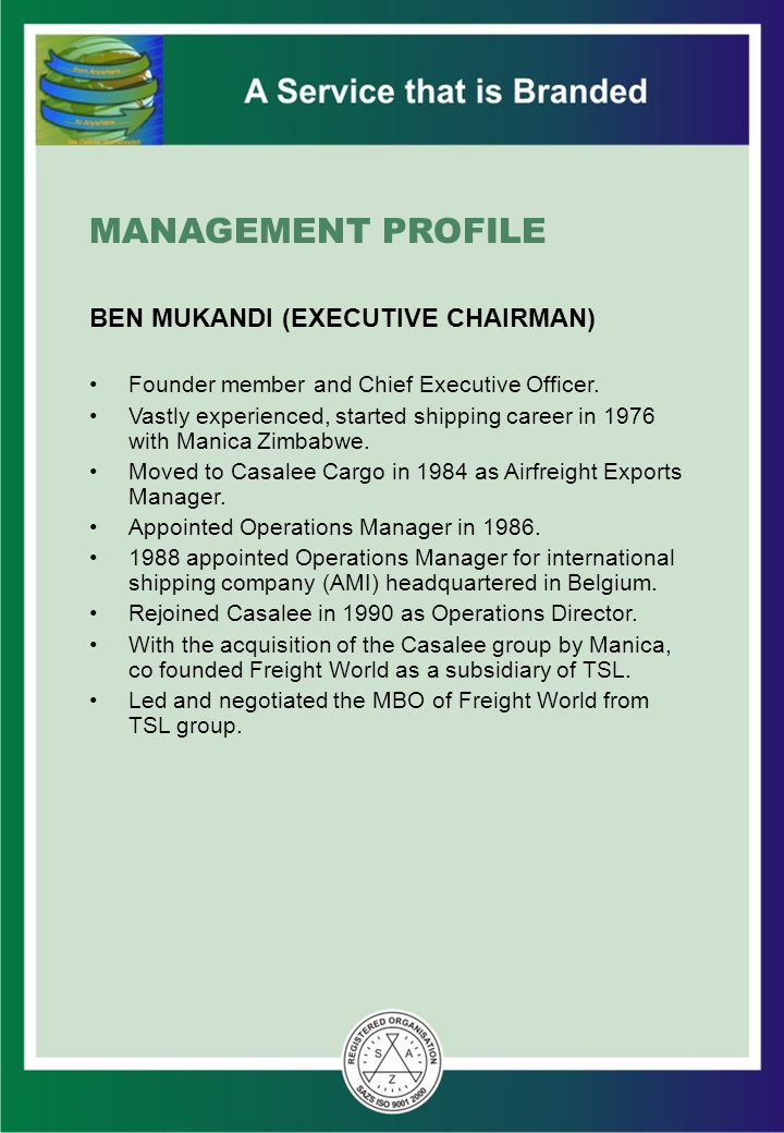 MANAGEMENT PROFILE BEN MUKANDI (EXECUTIVE CHAIRMAN)