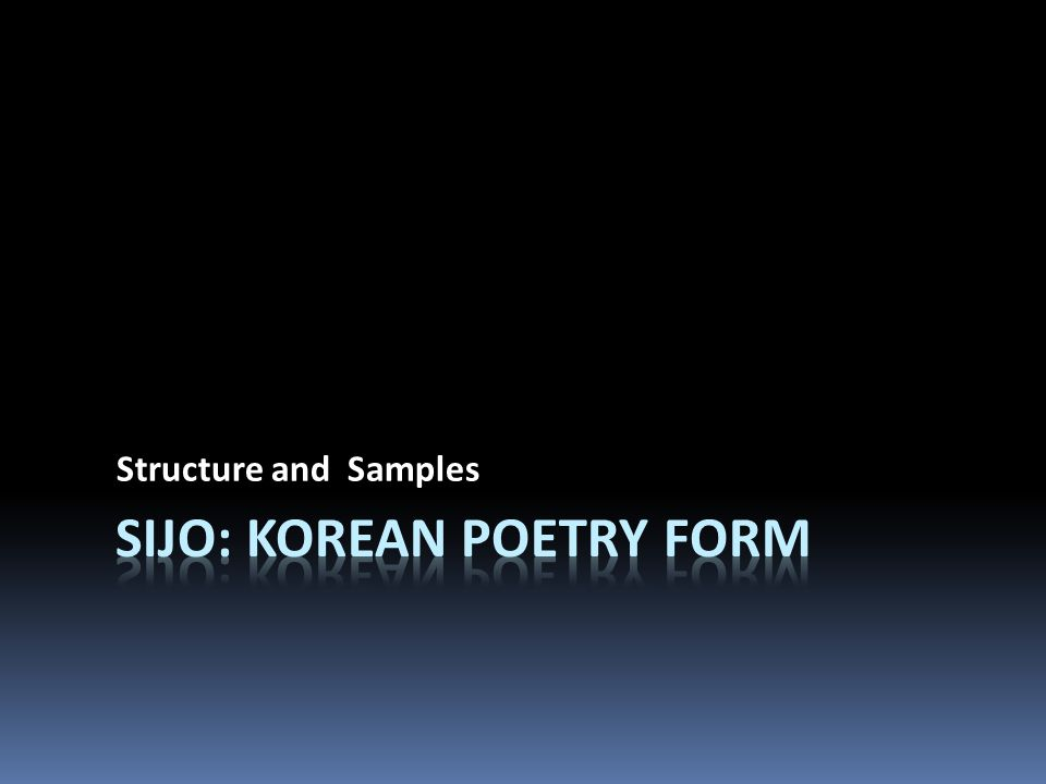 Sijo: Korean Poetry Form