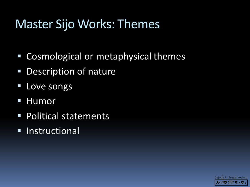 Master Sijo Works: Themes