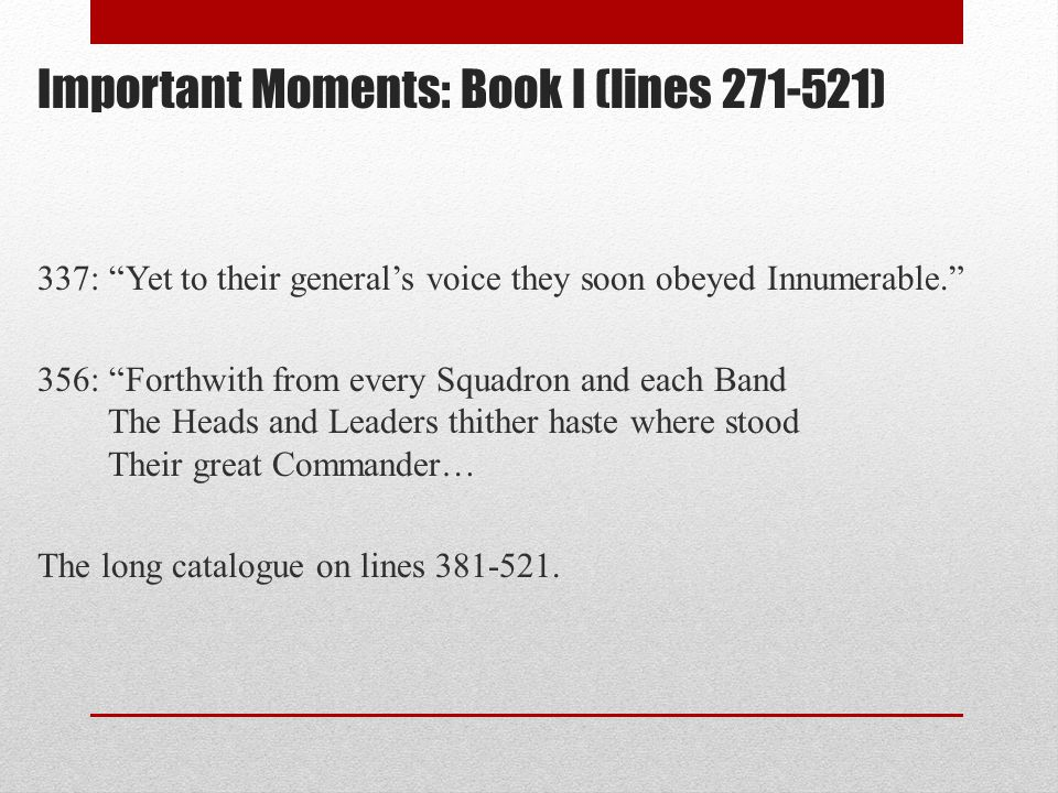 Important Moments: Book I (lines 271-521)
