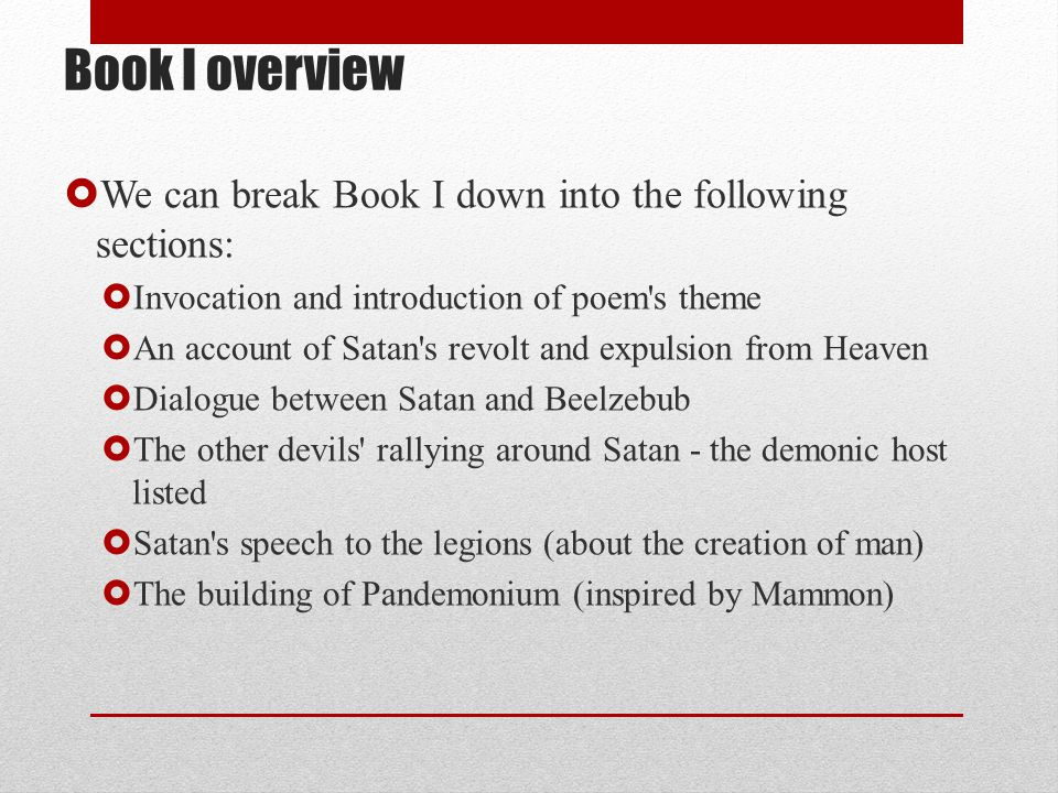 Book I overview We can break Book I down into the following sections: