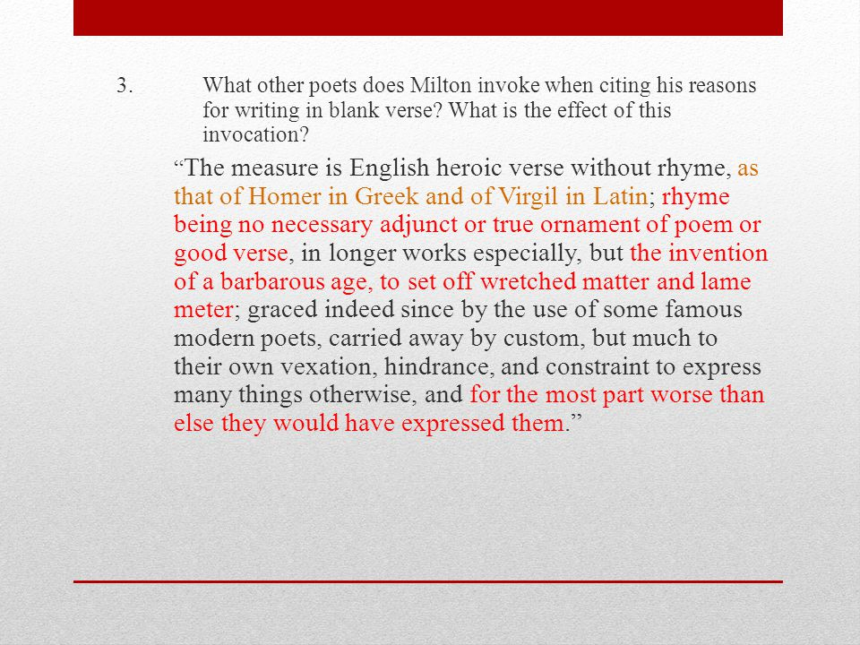 3. What other poets does Milton invoke when citing his reasons for writing in blank verse.