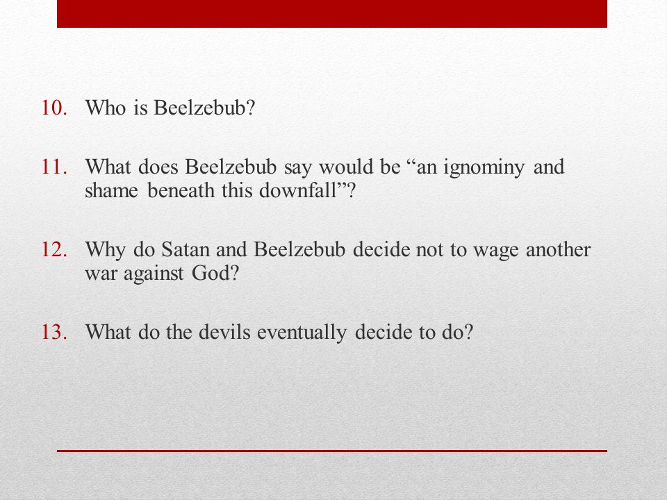 Who is Beelzebub What does Beelzebub say would be an ignominy and shame beneath this downfall