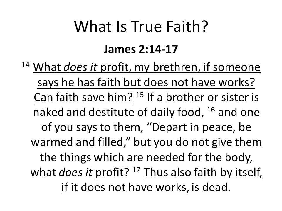What Is True Faith