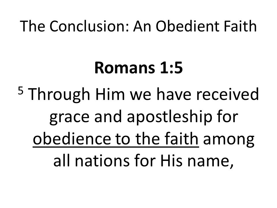 The Conclusion: An Obedient Faith