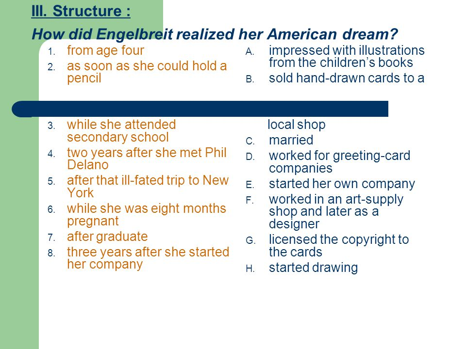 III. Structure : How did Engelbreit realized her American dream