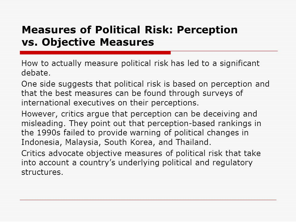 Measures of Political Risk: Perception vs. Objective Measures