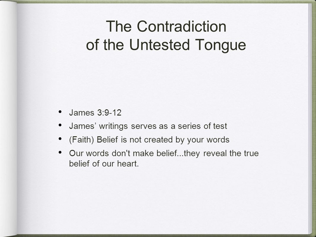 The Contradiction of the Untested Tongue