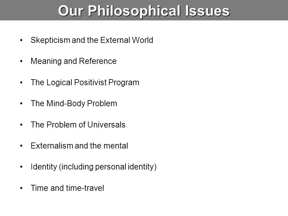 Our Philosophical Issues