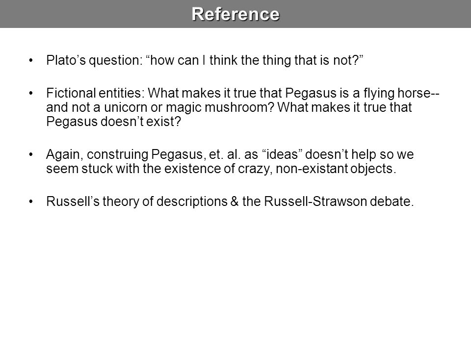 Reference Plato's question: how can I think the thing that is not