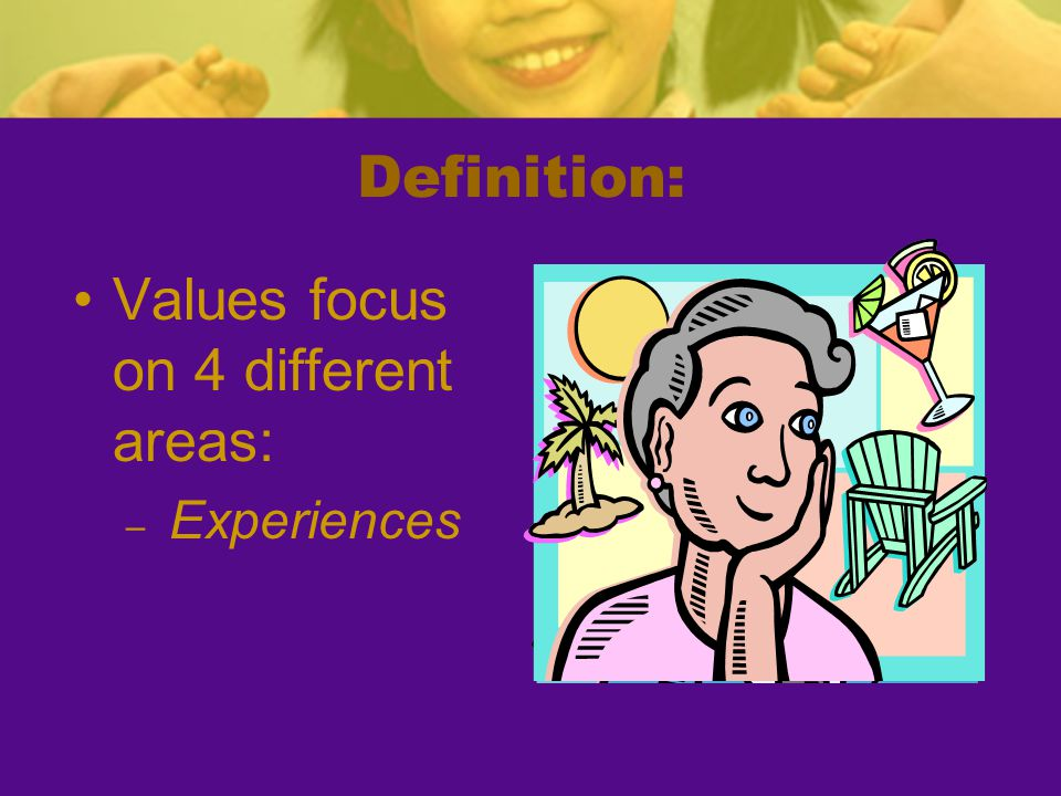 Values focus on 4 different areas: