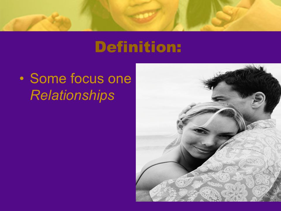 Definition: Some focus one Relationships