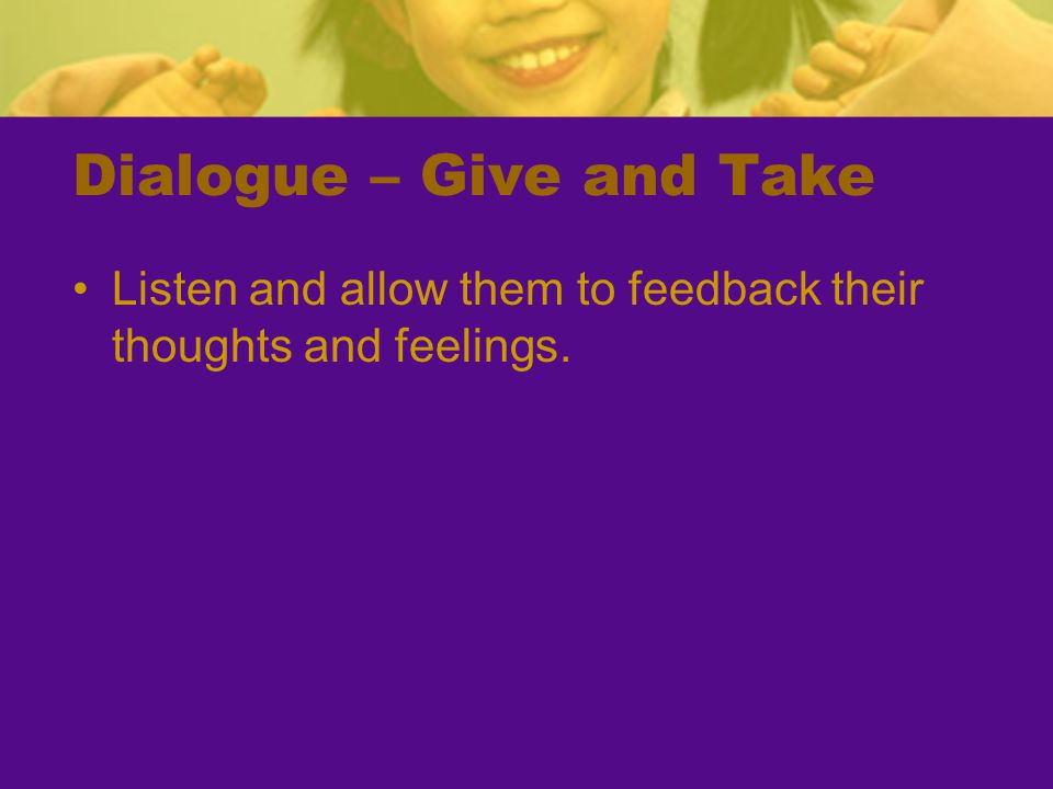 Dialogue – Give and Take