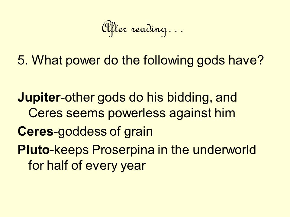 After reading… 5. What power do the following gods have