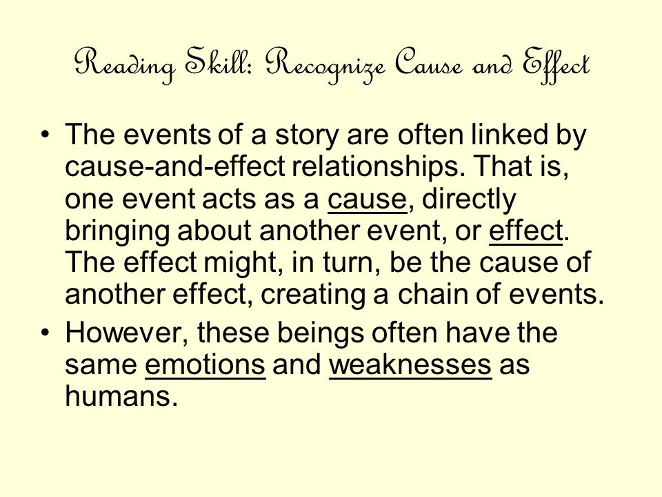 Reading Skill: Recognize Cause and Effect