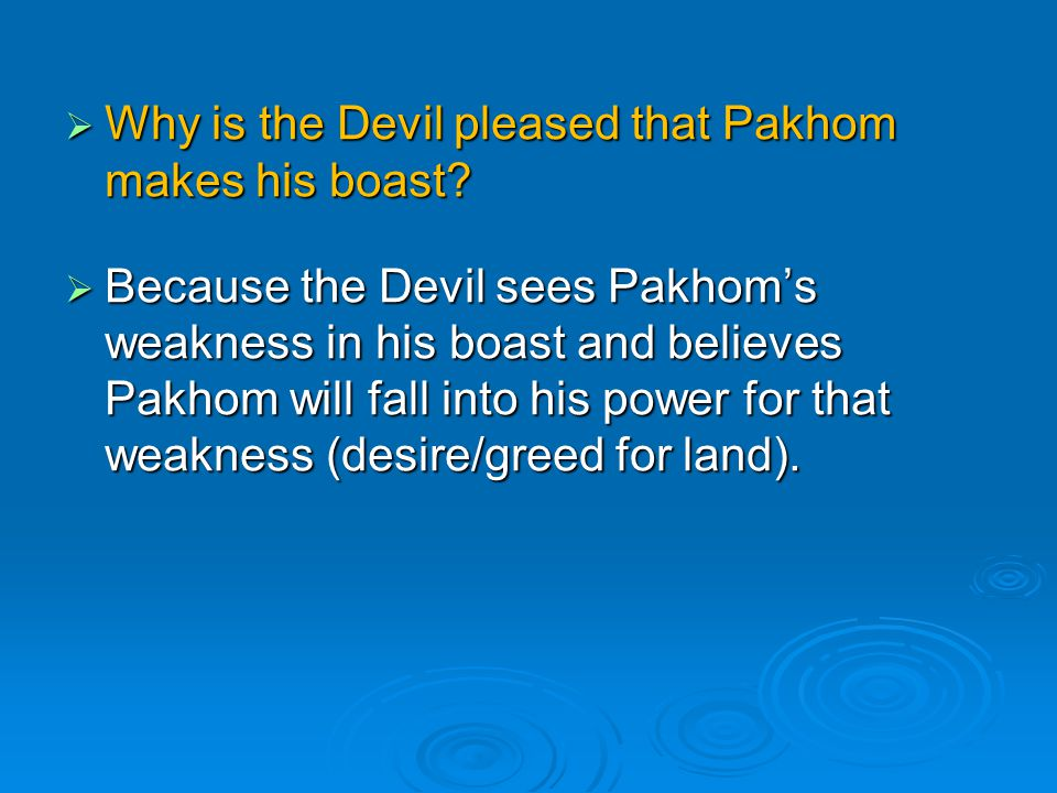 Why is the Devil pleased that Pakhom makes his boast