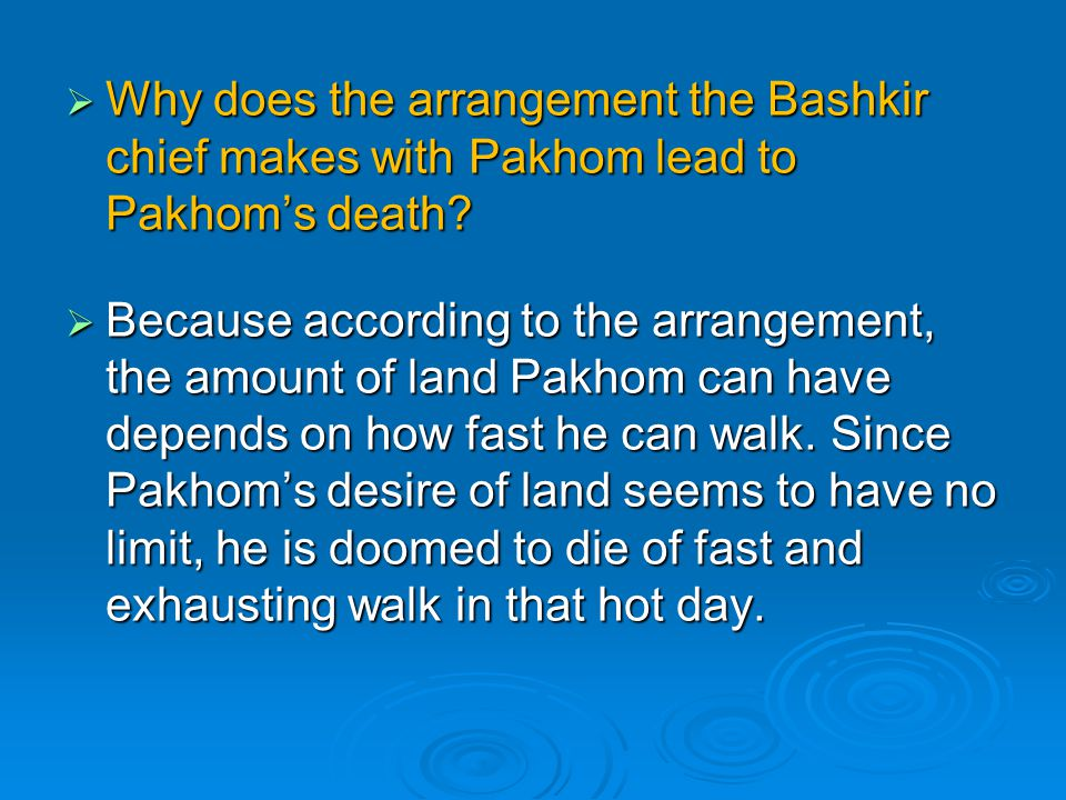 Why does the arrangement the Bashkir chief makes with Pakhom lead to Pakhom's death