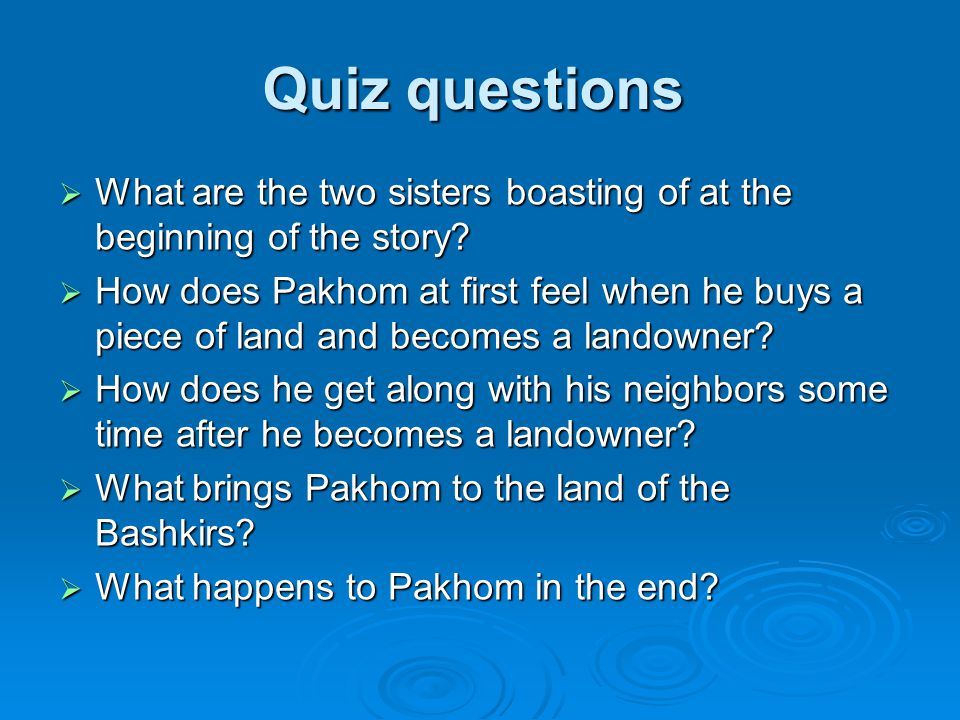 Quiz questions What are the two sisters boasting of at the beginning of the story