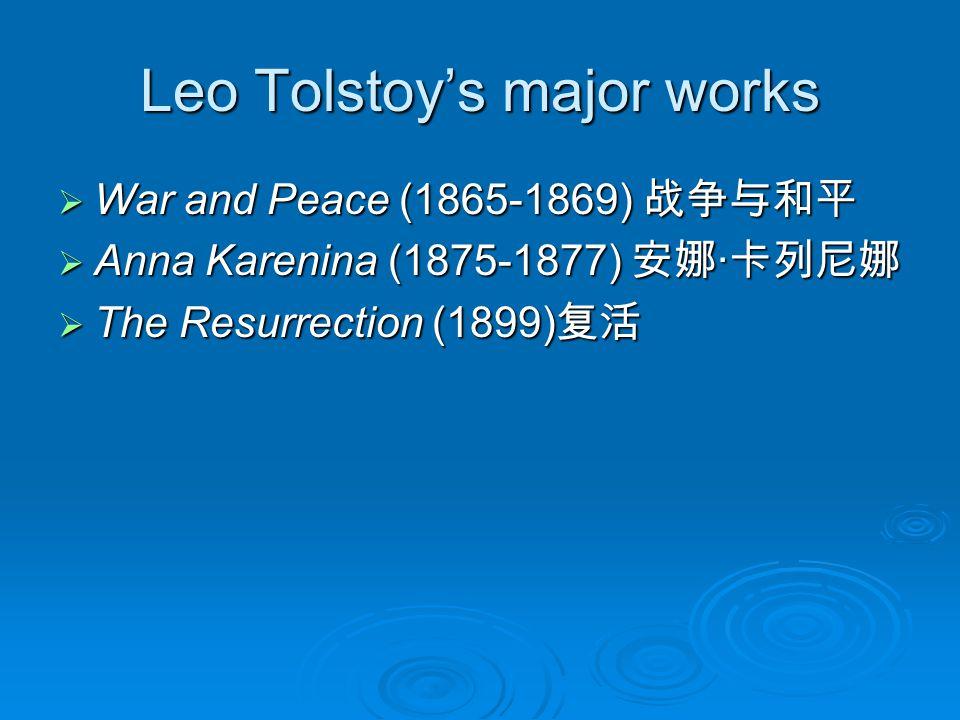 Leo Tolstoy's major works
