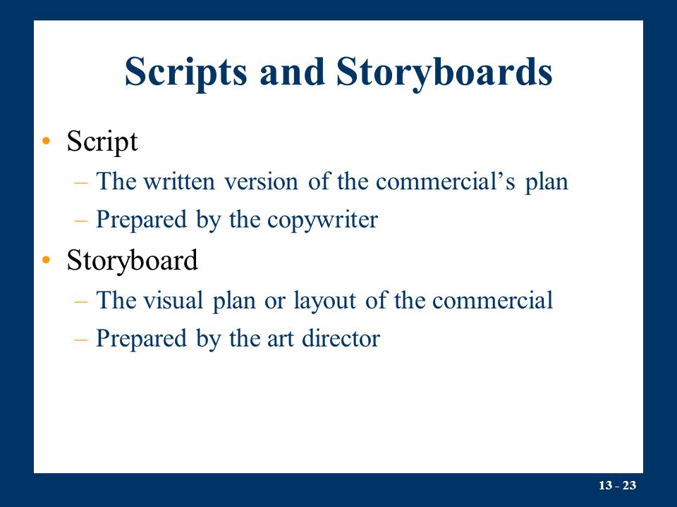 Scripts and Storyboards