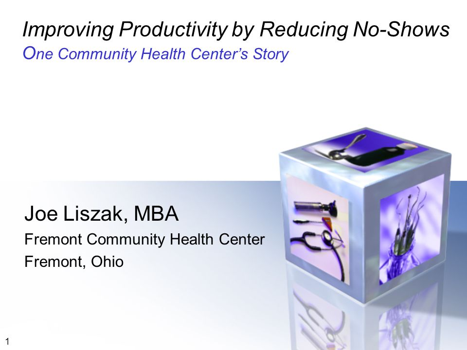 Joe Liszak, MBA Fremont Community Health Center Fremont, Ohio